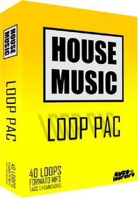 Sample Pac House Music Loops - Pacote De Samples P/ Djs