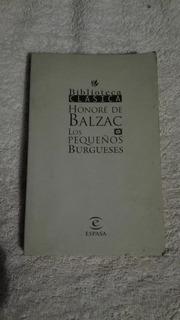 Libro Los Pequeños Burgueses, Honoré De Balzac.