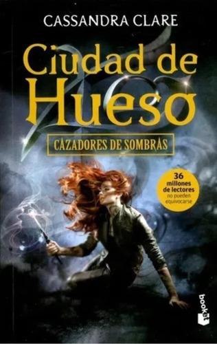 Cazadores De Sombras 1 Ciudad De Hueso. ( Nuevo Y Original )