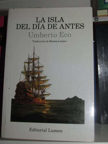 La Isla Del Día De Antes - Umberto Eco