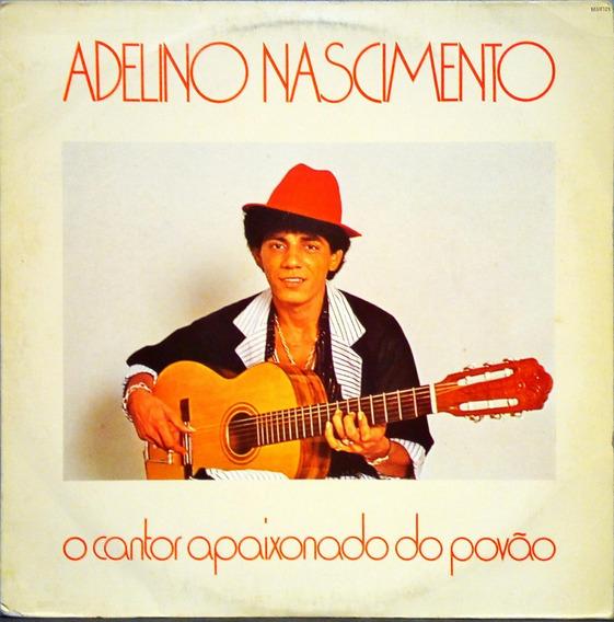 Adelino Nascimento Lp 1987 Cantor Apaixonado Do Povão 10956