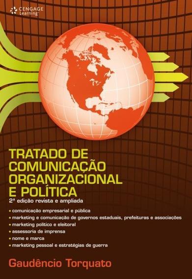 Tratado De Comunicacao Organizacional E Politica - 2ª Edic