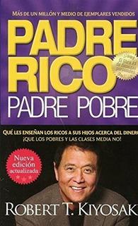 Libro Padre Rico Padre Pobre. Robert T. Kiyosaky