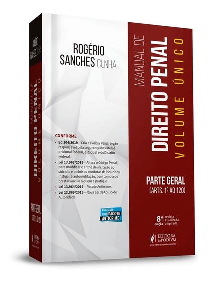Manual De Direito Penal Parte Geral Vol. Unico 8ª Ed. 2020