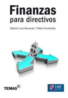Finanzas Para Directivos Noussan Y Fernandez