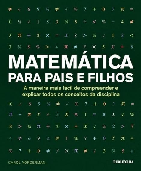 Matemática Para Pais E Filhos - A Maneira Mais Fácil De Co