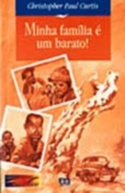 Livro: Minha Familia E Um Barato! - Christopher Paul Curtis