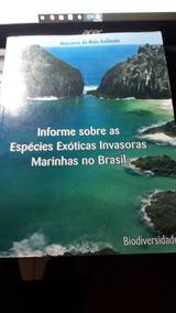 Informe Sobre As Espécies Exóticas Invasoras Marinhas Brasil