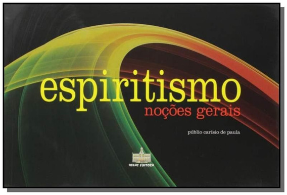 Nocoes Gerais De Espiritismo 01