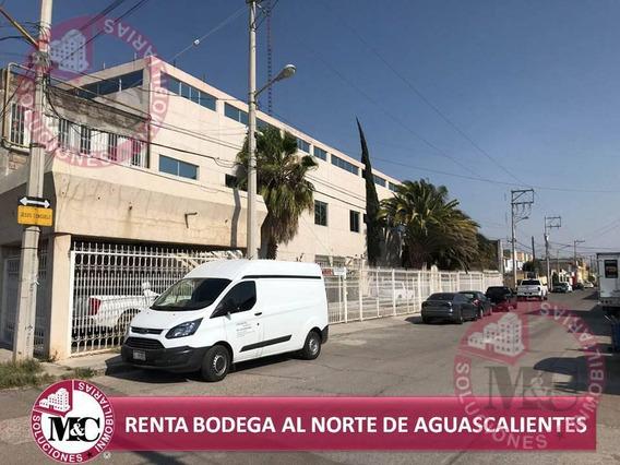 Mc Renta Bodega Al Norte De Aguascalientes