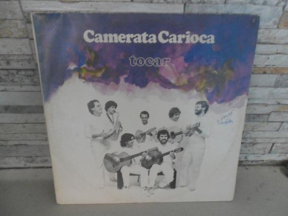 Camerata Carioca = Tocar .lp. Com Encarte . Raro