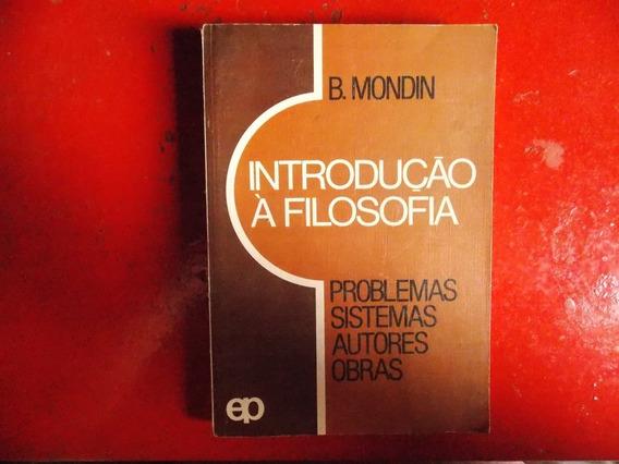 Introdução A Filosofia - Battista Mondin - Livro De 1980