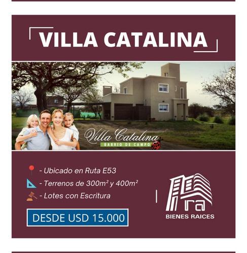 Imagen 1 de 6 de Villa Catalina- Lote Desde 300mts Con Escritura