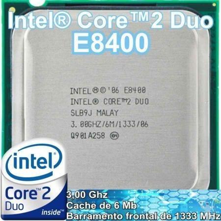 Processador Intel Core 2 Duo E8400 3,0ghz 6mb Socket 775