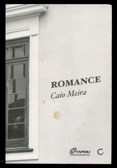 Romance - Caio Meira - Poesias - Frete Mais Barato - L2233