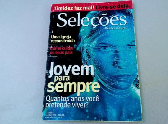 Revista Seleções- Jovem Para Sempre- Agosto De 2006