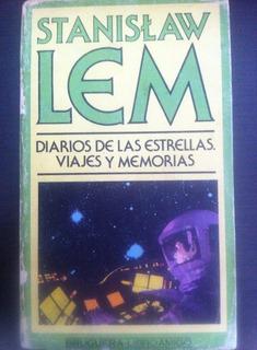 Stanislaw Lem, Diario De Las Estrellas Viajes Y Memorias