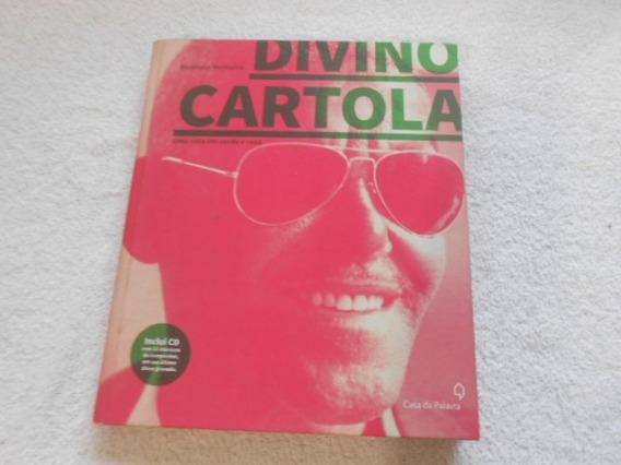 Divino Cartola Uma Vida Em Verde Rosa Livro Com Cd + Barato