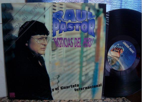 Vinilo Raul Pastor Noticias Del Peru Promo Cumbia Nm