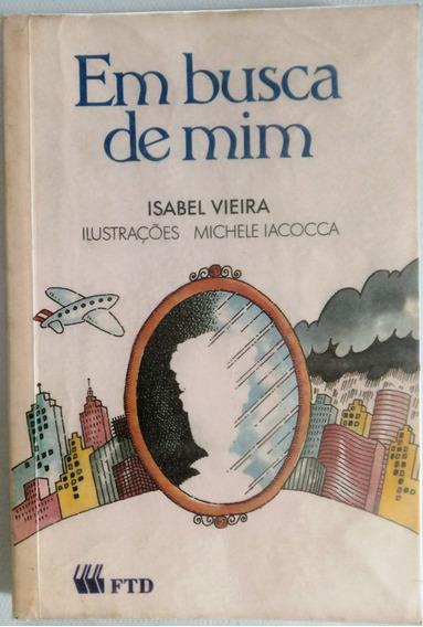 Em Busca De Mim: Literatura Infanto - Juvenil
