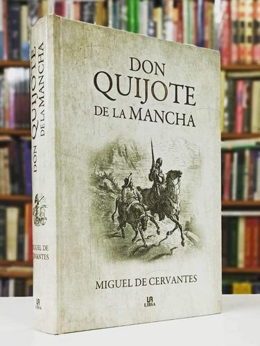 Don Quijote De La Mancha - Cervantes - Libsa - Tapa Dura