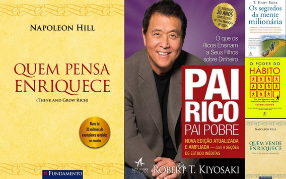 Quem Pensa Enriquece Vende Pai Rico Pai Pobre Kit 5 Livros