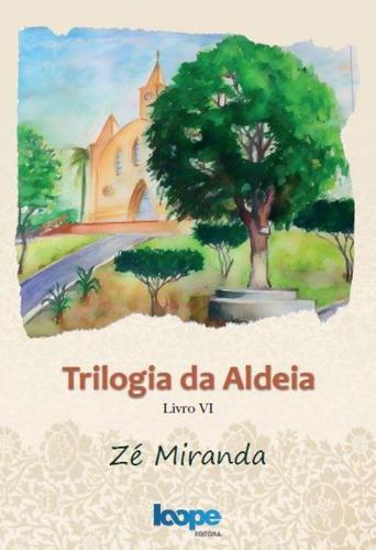 Imagem 1 de 1 de Trilogia Da Aldeia
