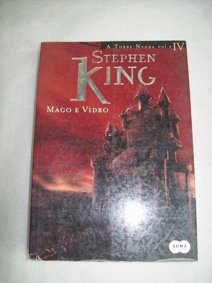 Mago E Vidro - A Torre Negra Volume 4