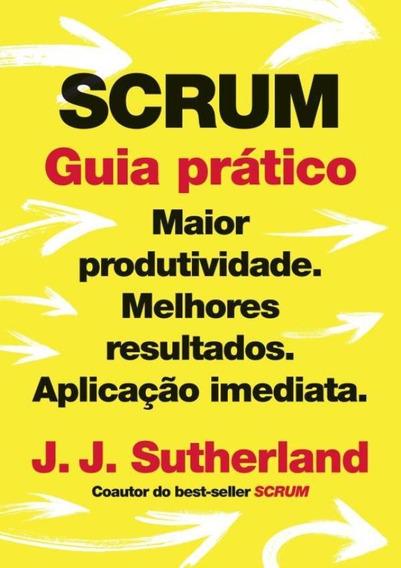 Scrum: Guia Pratico