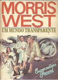 Livro Um Mundo Transparente - Romance Estrangeiro