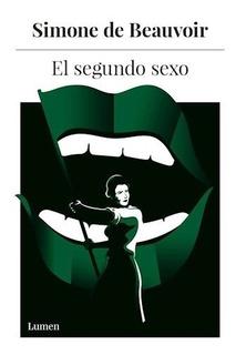 El Segundo Sexo - Simone De Beauvoir (nueva Edición)