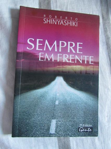 Sempre Em Frente - Roberto Shinyashiki
