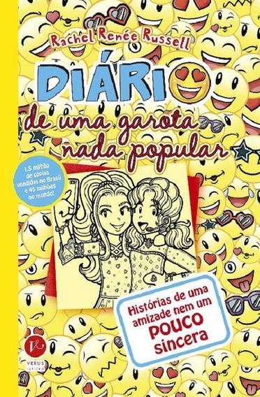 Diário De Uma Garota Nada Popular 14 - Histórias De Uma Amiz
