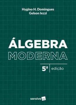 Algebra Moderna - 5ª Ed