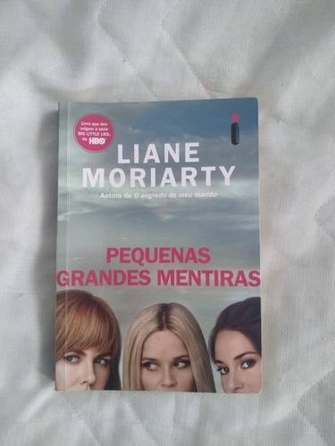Livro- Pequenas Grandes Mentiras- Liane Moriarty