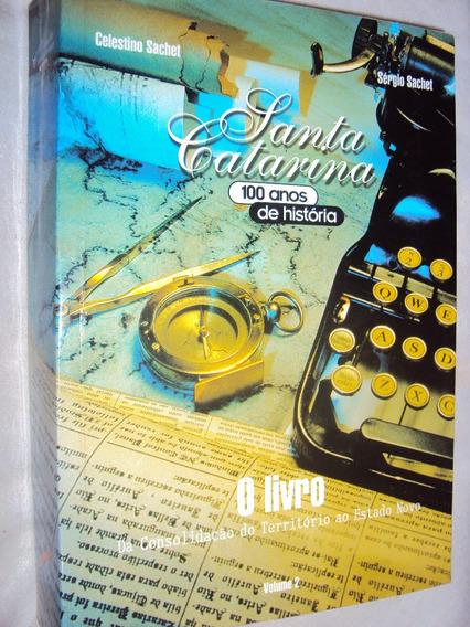 Santa Catarina: 100 Anos De História Volume Ii (sebo Amigo)