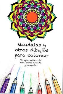 Mandalas Y Otros Dibujos Para Colorear