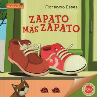 ** Zapato Mas Zapato ** Florencia Esses