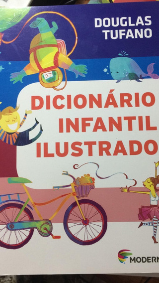 Dicionario Infantil Ilustrado 1ª Edição Douglas Tufano
