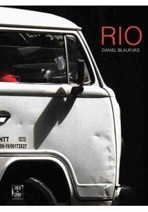 Hoje E Sempre Ontem: Um Rio De Janeiro