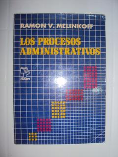 Libro Los Procesos Administrativos / Ramón Melinkoff