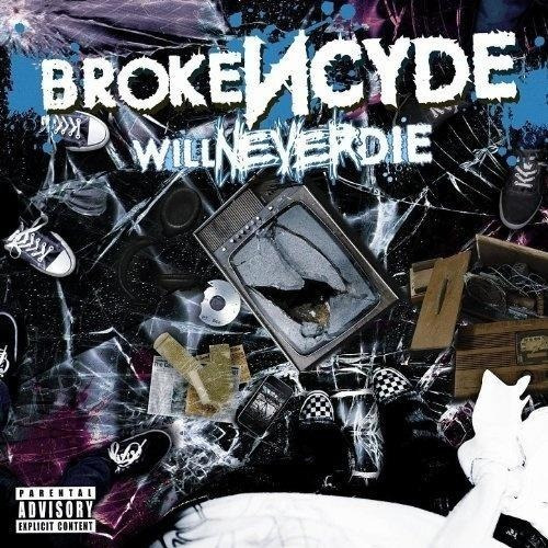 Brokencyde - Will Never Die - Cd