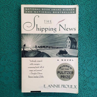 E. Annie Proulx. The Shipping News.