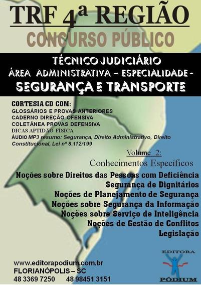 Apostila Técnico Judiciário Segurança E Transport Trf4 2019