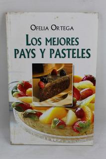 L267 Ofelia Ortega -- Los Mejores Pays Y Pasteles