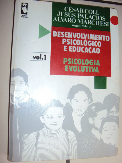 Desenvolvimento Psicologógico E Educação: Psicologia Evoluti