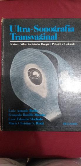 Livro Ultra Sonografia Transvaginal Luiz A Bailão E Outros