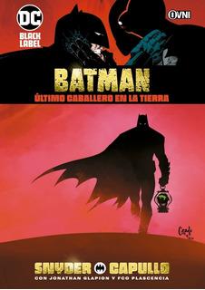 Cómic, Dc, Batman: Último Caballero En La Tierra Ovni Press