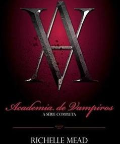 Box - Academia De Vampiros (6 Livros)