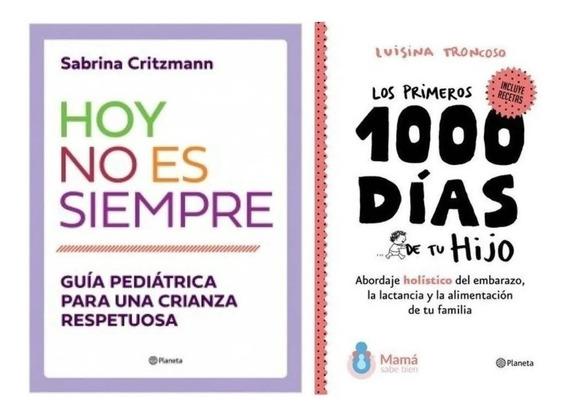 Los Primeros 1000 Días De Tu Hijo + Hoy No Es Siempre .dig